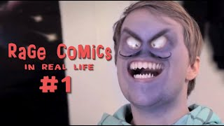 getlinkyoutube.com-Rage Comics - In Real Life