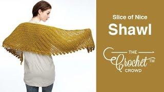 getlinkyoutube.com-How to Crochet A Shawl: Slice of Nice Shawl