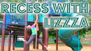 RECESS WITH LIZZZA / Playground Memories | Lizzza width=