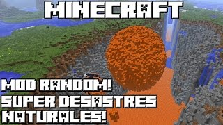 getlinkyoutube.com-Minecraft MOD RANDOM! SUPER DESASTRES NATURALES!