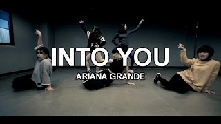 ARIANA GRANDE - INTO YOU / CHOREOGRAPHY - HEY LIM