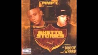 getlinkyoutube.com-Lil Boosie & Webbie: Pimp C presents-Ghetto Stories (complete album)