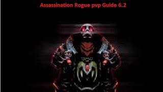 getlinkyoutube.com-Assassination Rogue pvp Guide for 6.2 WoD