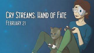 getlinkyoutube.com-Cry Streams: Hand of Fate (February 21, 2015)