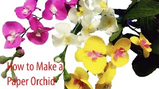 getlinkyoutube.com-Handmade - How to make paper flowers – Orchids (fast version)