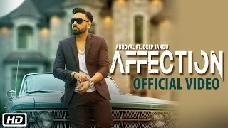 getlinkyoutube.com-Affection   Abroyal ft. Deep Jandu   Official Video Song