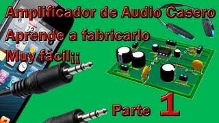 getlinkyoutube.com-Amplificador de audio casero  (Hágalo Usted Mismo 1)