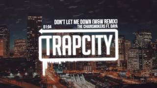 getlinkyoutube.com-The Chainsmokers ft. Daya - Don't Let Me Down (W&W Remix)