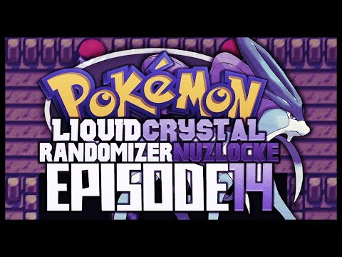 Pokémon Liquid Crystal Randomizer Nuzlocke!! - Ep 14
