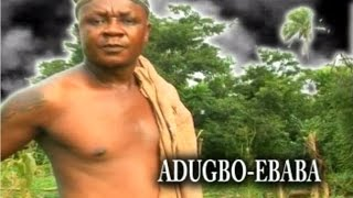 getlinkyoutube.com-Adugbo Ebaba by Akobeghian - Latest Edo Music Video
