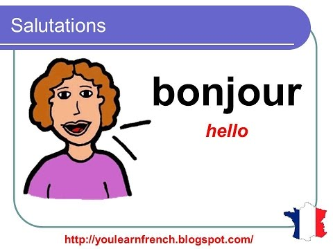 French lesson 3 - Salutations et politesse (Greetings and polite words in French)