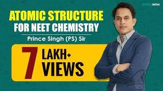 AIPMT I Chemistry I Atomic Structure I Prince Singh (PS) Sir From ETOOSINDIA.COM