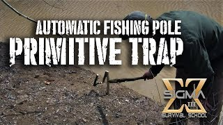 getlinkyoutube.com-Automatic Fishing Pole Primitive Trap