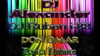 DJ Alexander Ft DJ Ruben i-88 & Don Omar - Danza Kuduro (Colectivo Tribal Music)
