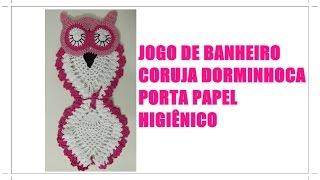 getlinkyoutube.com-JOGO DE BANHEIRO CORUJA DORMINHOCA- PORTA PAPEL