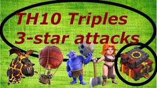 Clash of Clans- TH10 Triples #1. TH10 3-star attacks. (LaLoon, Queen walk, Govabo)