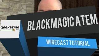 getlinkyoutube.com-Using the BlackMagic ATEM Production Studio 4k with Wirecast