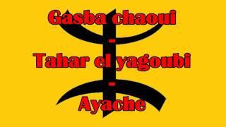 getlinkyoutube.com-Gasba chaoui - Tahar El Yagoubi - Ayache