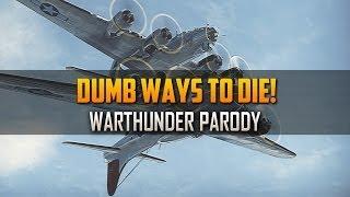 getlinkyoutube.com-Dumb Ways To Die | War Thunder Parody