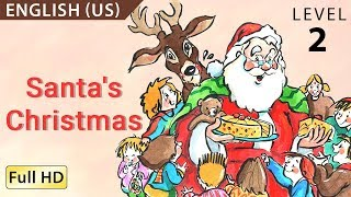 "getlinkyoutube.com-Santa's Christmas: Learn English (US) with subtitles - Story for Children ""BookBox.com"""