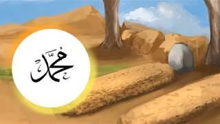 Kisah Rasul dan Sahabat - Nabi Muhammad SAW dan Penduduk Kota Thaif #18