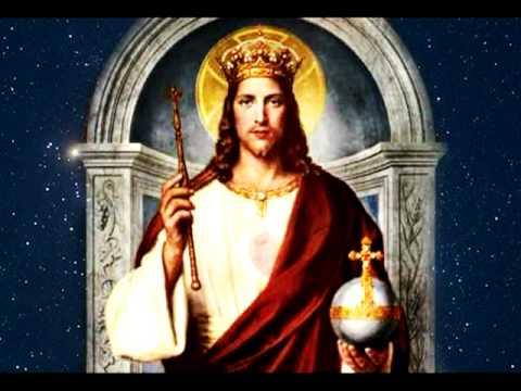 Cristo Rey - Que viva mi Cristo, que viva mi Rey