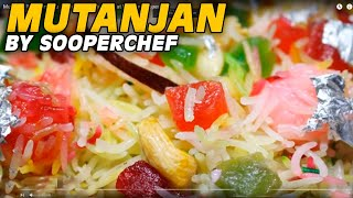 Mutanjan Recipe in Urdu - How to make Mutanjan at home by SooperChef