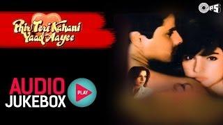 Phir Teri Kahani Yaad Aayee Jukebox - Full Songs | Rahul, Pooja, Anu Malik