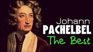 getlinkyoutube.com-The Best of  Pachelbel. 1 Hour of Top Classical Music. HQ Recording