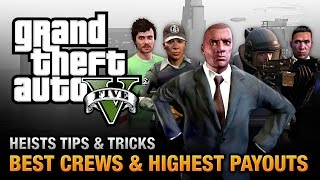 GTA 5 Heists - Best Crews and Highest Payouts