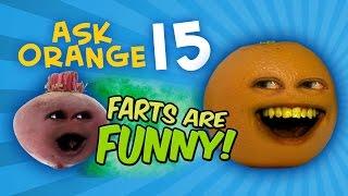 getlinkyoutube.com-Annoying Orange - Ask Orange #15: Farts are Funny!
