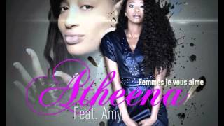 Atheena - Femmes je vous aime (ft. Amy)