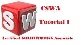 getlinkyoutube.com-SolidWorks CSWA Tutorial 1