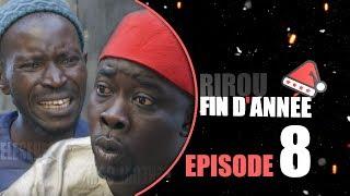 SERIE: Rirou FIN d'Année Episode 8