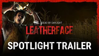 Dead by Daylight - Leatherface Spotlight