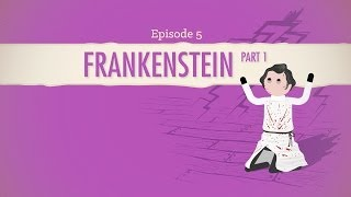 Don't Reanimate Corpses! Frankenstein Part 1: Crash Course Literature 205 width=