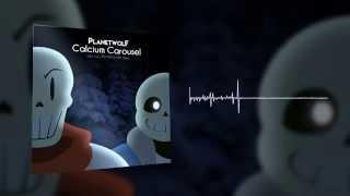 getlinkyoutube.com-PlanetWolF - Calcium Carousel (Bonetrousle REMIX)