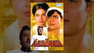 Aan Baan - Hindi Full Movie - Rajendra Kumar, Rakhee - Hit Hindi Movie width=