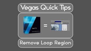 getlinkyoutube.com-Vegas Pro | Quick Tips - Remove Loop Region
