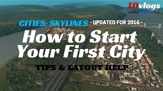 getlinkyoutube.com-Cities: Skylines - How to Start Your First City [UPDATED TUTORIAL for 2016]