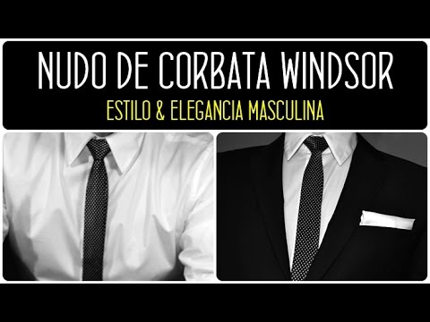Cómo hacer un nudo de corbata WINDSOR. SÚPER FÁCIL 2014. WINDSOR. Cómo atar una corbata WINDSOR