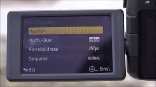 getlinkyoutube.com-Tutorial Zeitraffer (Time Lapse) mit Panasonic LUMIX DMC-FZ1000