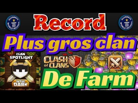 Record du plus Gros clan Mondial de Farm-Le plus Connu et le Meilleur de Clash of Clans