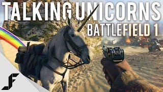 Battlefield 1 - Talking Unicorns
