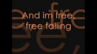 Tom Petty- Free Falling + Lyrics On Screen width=