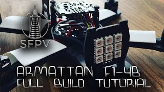 getlinkyoutube.com-Armattan f1-4b Full Build Tutorial