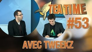 getlinkyoutube.com-ZeratoR Fedetruk #53.2 : Tea Time intime avec Tweekz