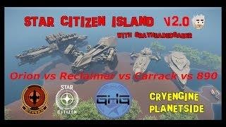 Star Citizen Island - size comparison Orion, Reclaimer, Carrack and 890