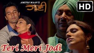 Teri Meri Jodi - HAANI Latest Punjabi Love Song of 2013 | Harbhajan Mann | Rupan Bal width=