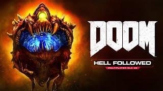 DOOM - Hell Followed DLC Trailer